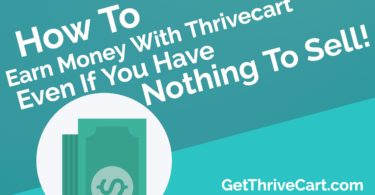 Make Money With Thrivecart