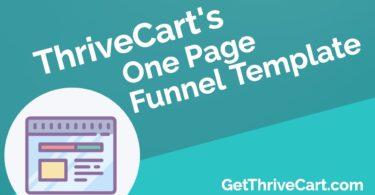 ThriveCart's One Page Funnel Template (Get Yours)